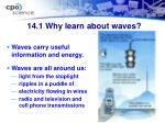 14 1 why learn about waves