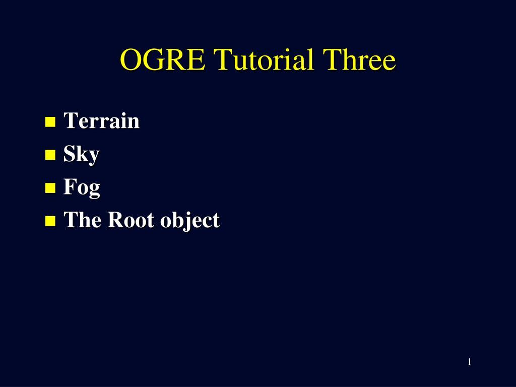 ogre tutorial three l.