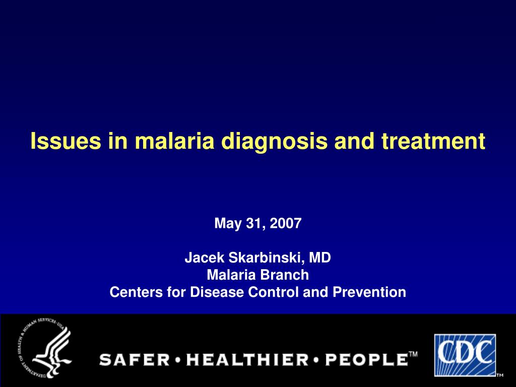issues in malaria diagnosis and treatment l.