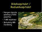 rikshospitalet radiumhospitalet