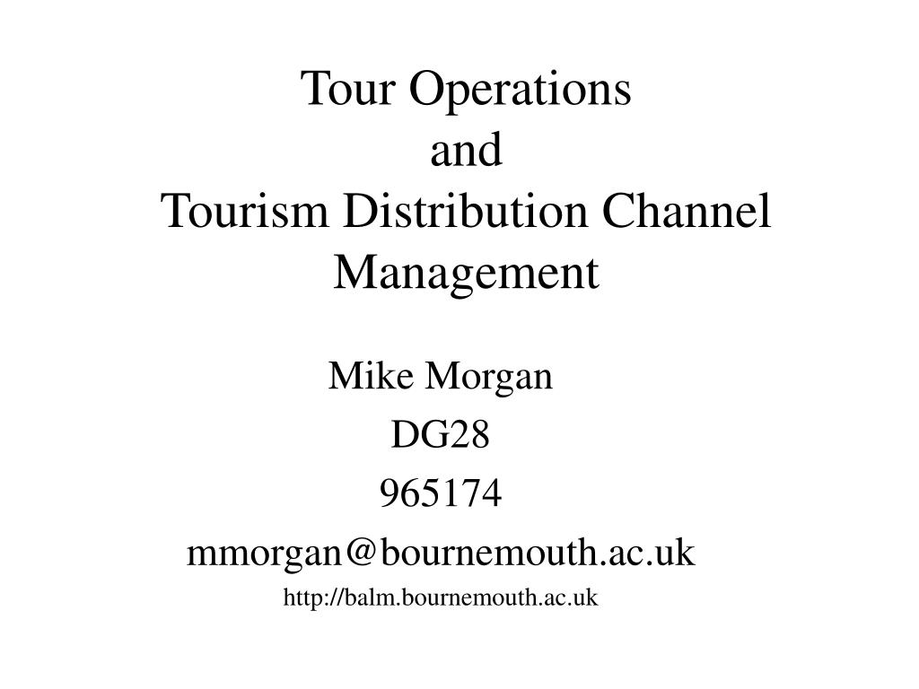 tour operations and tourism distribution channel management l.