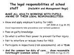 the legal responsibilities of school staff hasawa and management regs