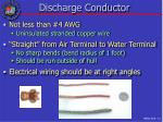 discharge conductor
