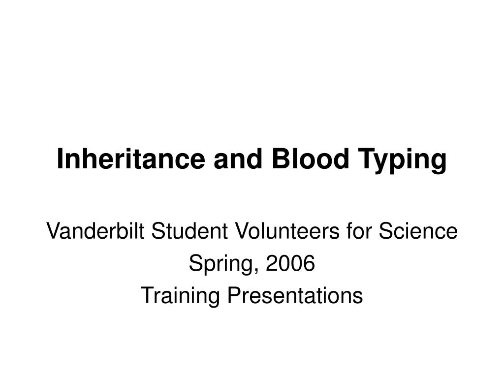 inheritance and blood typing l.
