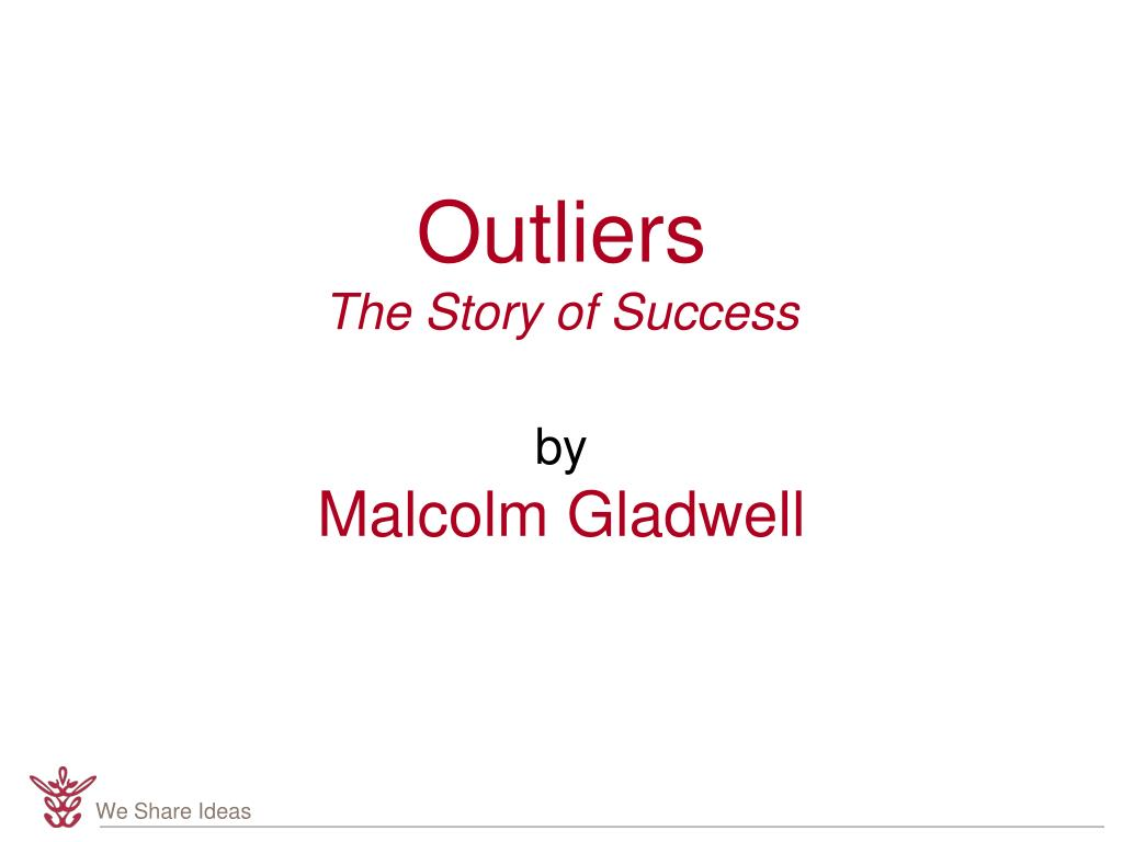 outliers the story of success by malcolm gladwell l.