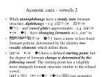 acoustic cues vowels 2