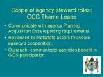 scope of agency steward roles gos theme leads
