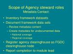scope of agency steward roles metadata contact