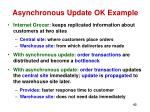 asynchronous update ok example