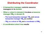 distributing the coordinator