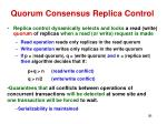 quorum consensus replica control