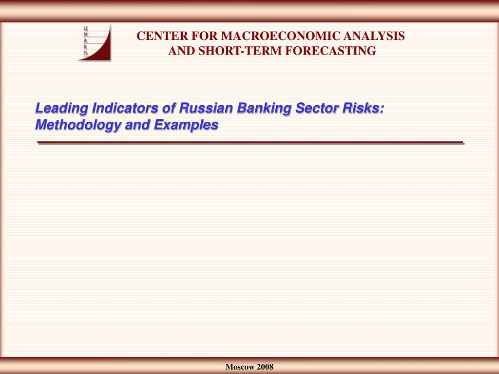 PPT - Leading Indicators of Russian Banking Sector Risks