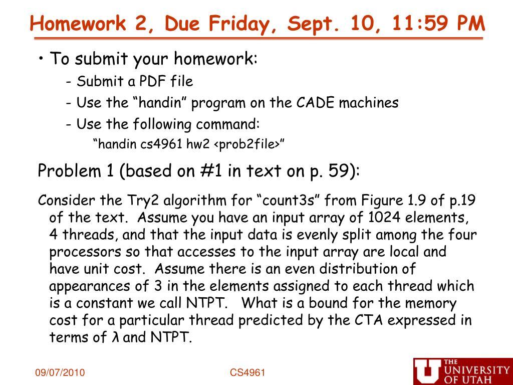 Homework 2, Due Friday, Sept. 10, 11:59 PM