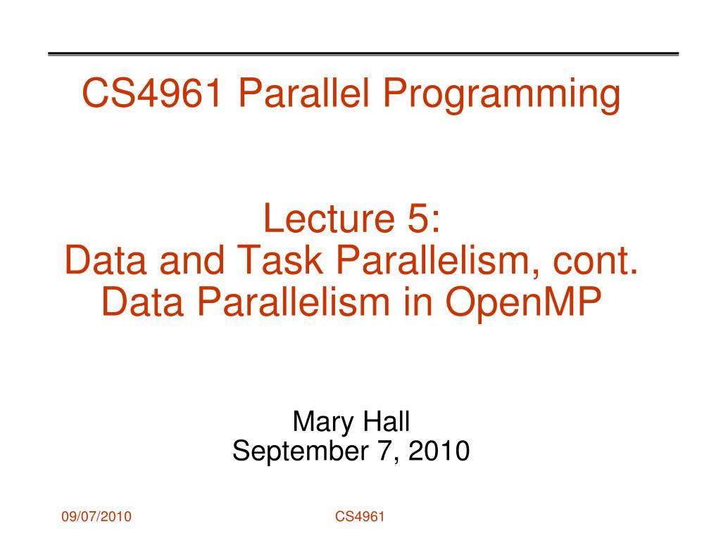 CS4961 Parallel Programming