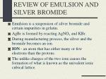 review of emulsion and silver bromide4