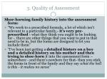 3 quality of assessment