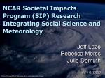 ncar societal impacts program sip research integrating social science and meteorology