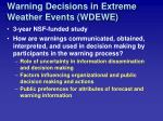 warning decisions in extreme weather events wdewe
