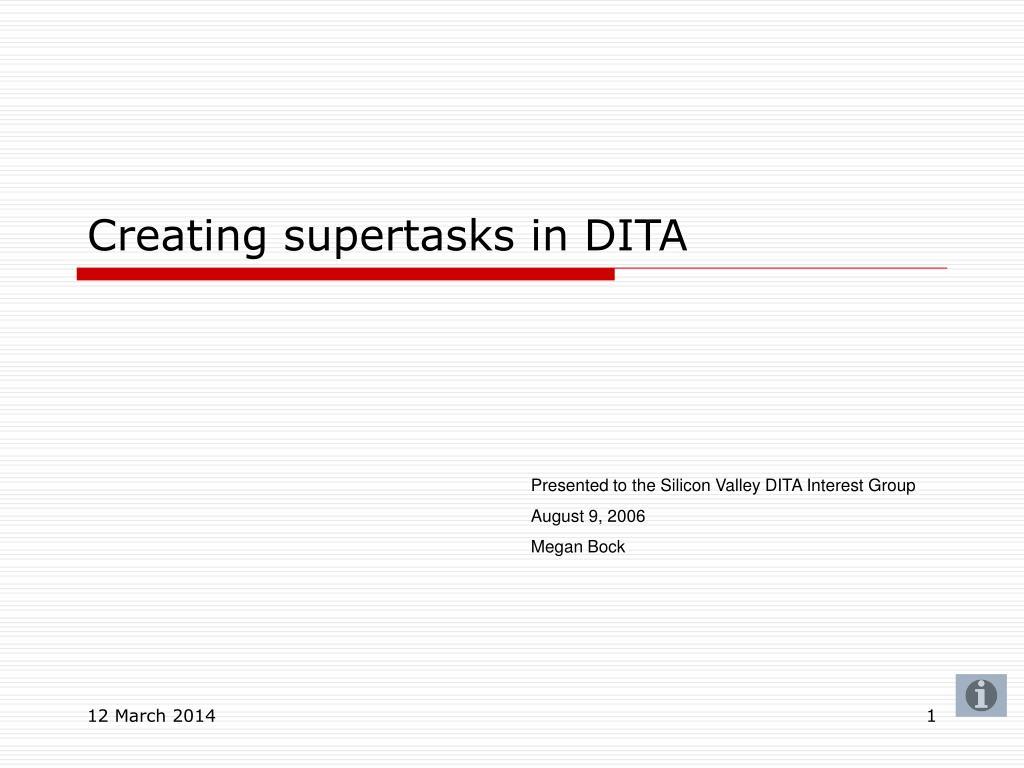 creating supertasks in dita l.