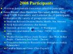 2008 participants