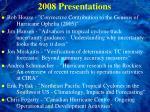 2008 presentations