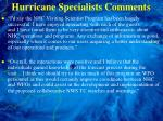 hurricane specialists comments