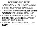 defining the term last days of christian age