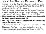 isaiah 2 4 the last days and paul