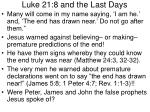 luke 21 8 and the last days