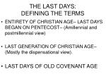 the last days defining the terms