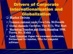 drivers of corporate internationalization and globalization12