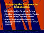 preparing the company for globalization22