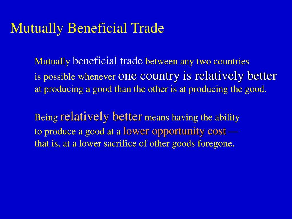 Mutually Beneficial Trade