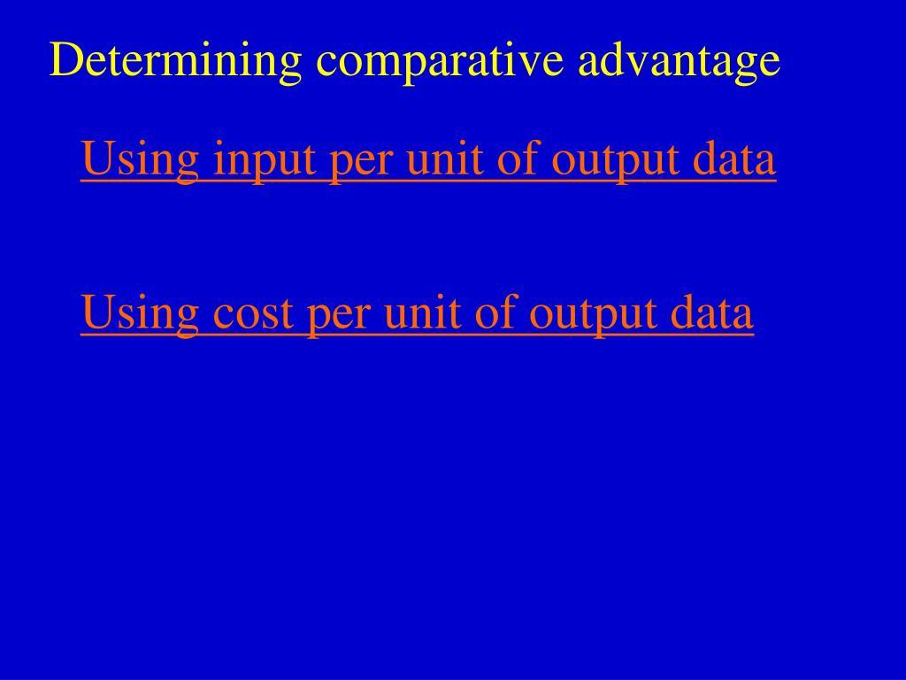 Determining comparative advantage