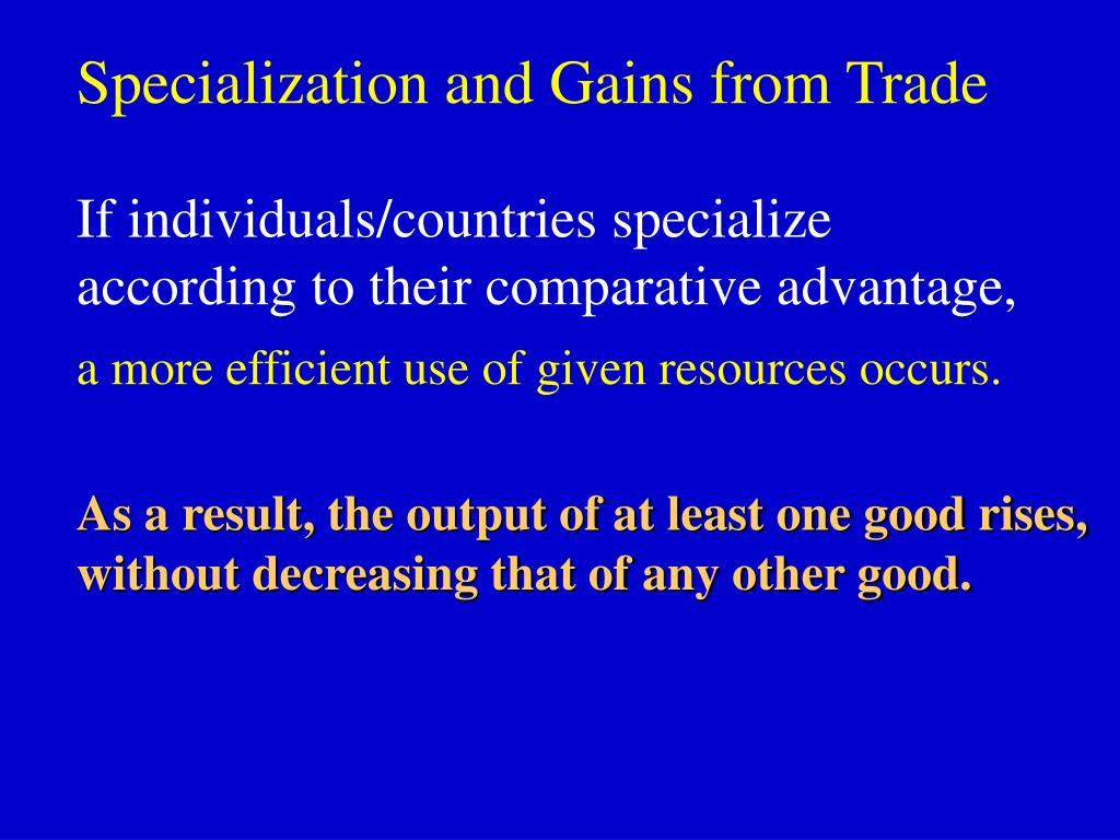 Specialization and Gains from Trade