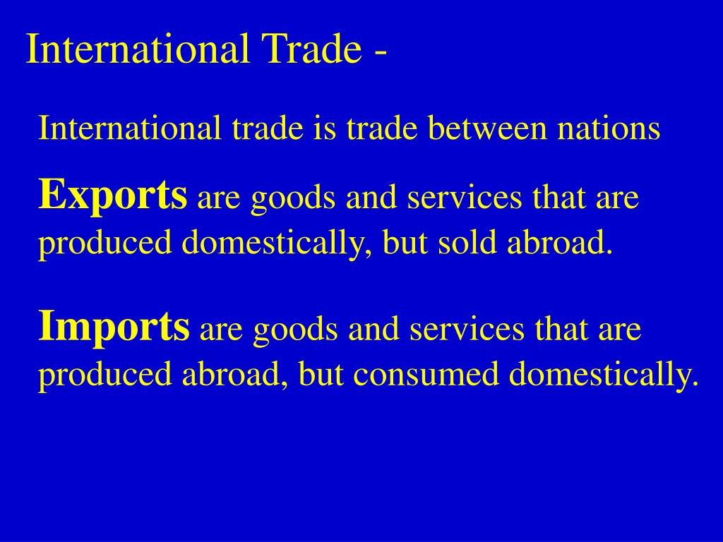 International Trade -