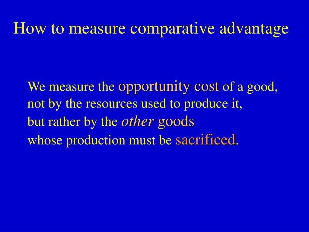 How to measure comparative advantage