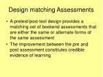 design matching assessments