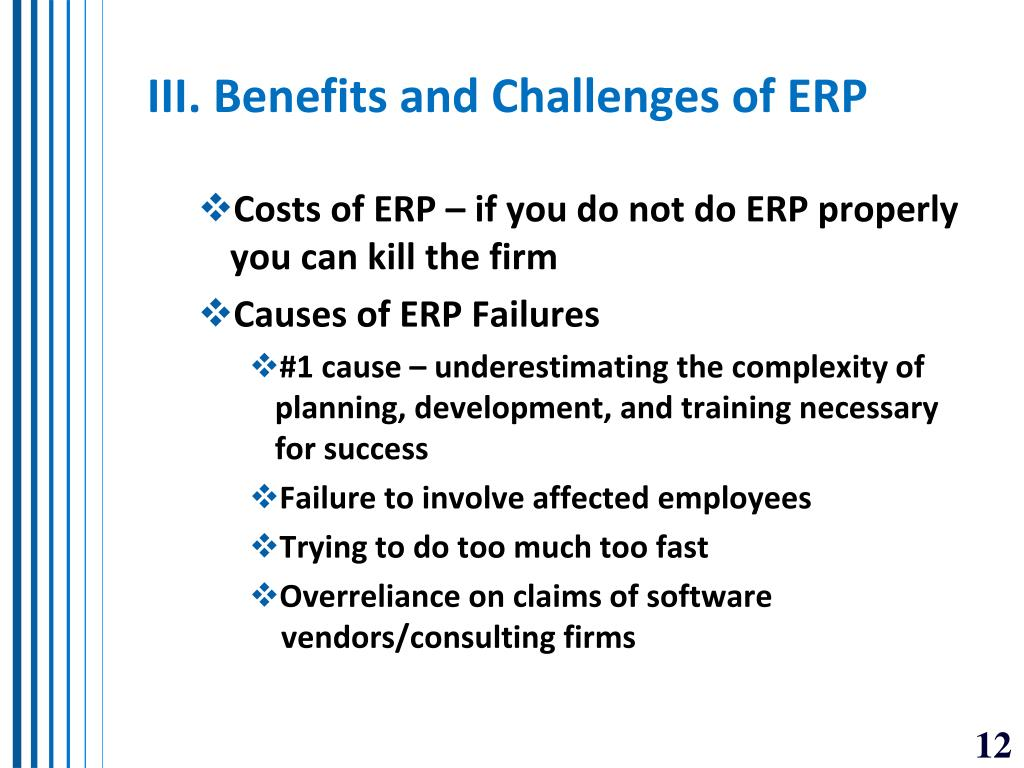 III. Benefits and Challenges of ERP