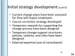 initial strategy development cont d