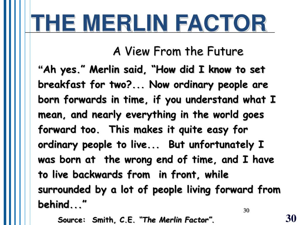 THE MERLIN FACTOR