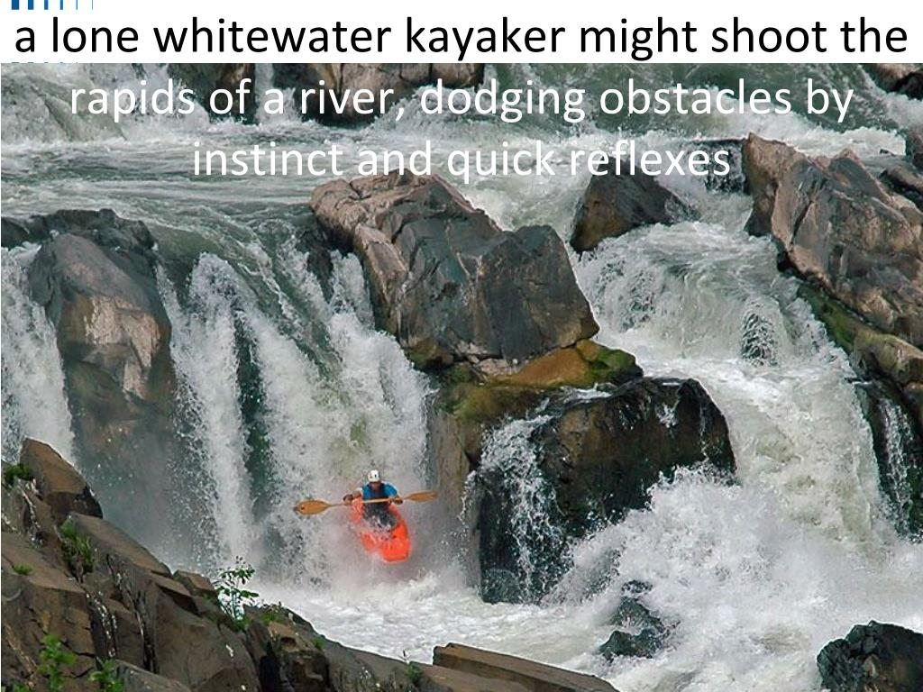 a lone whitewater kayaker might shoot the