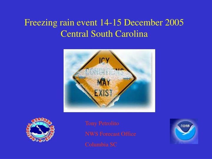 freezing rain event 14 15 december 2005 central south carolina n.