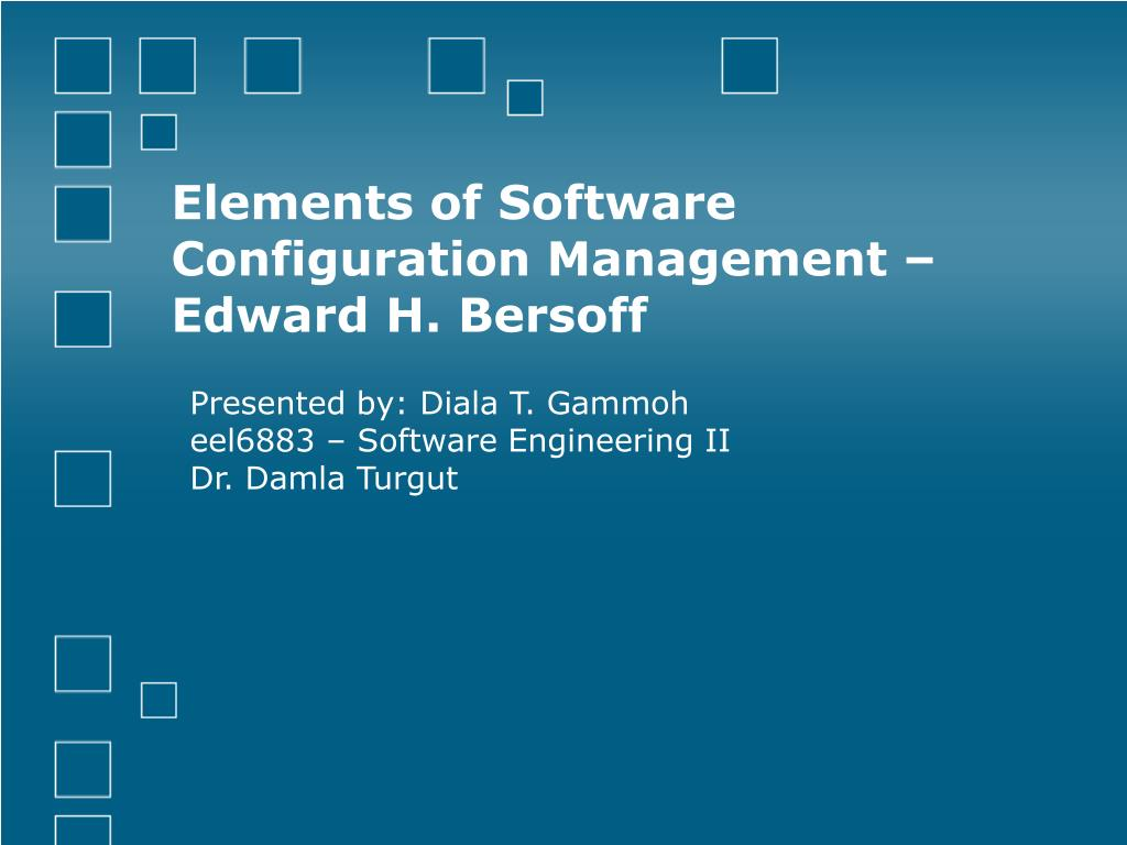 elements of software configuration management edward h bersoff