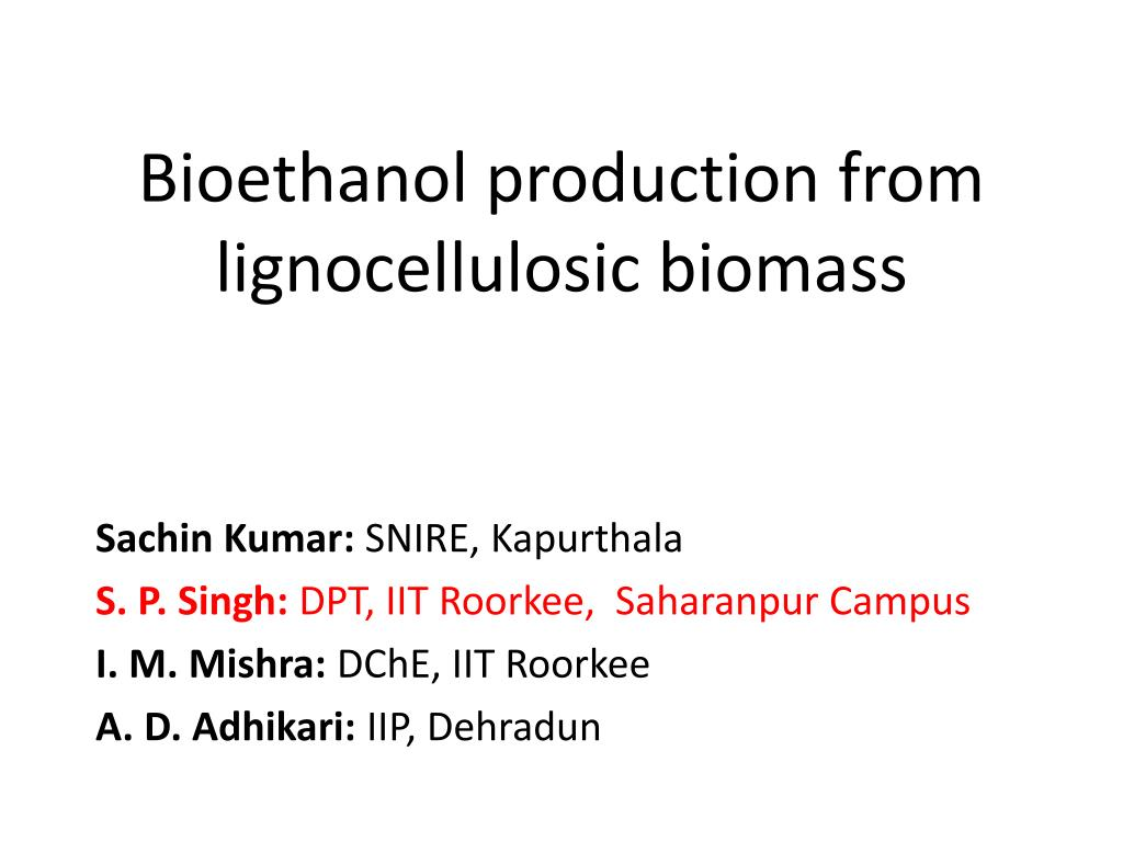 bioethanol production from lignocellulosic biomass l.