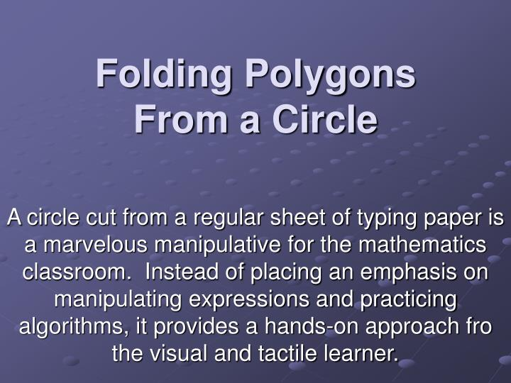 Folding polygons from a circle