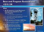 base and program restorations 10 1m