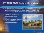 fy 2009 nws budget overview