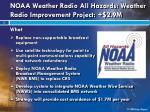 noaa weather radio all hazards weather radio improvement project 2 9m