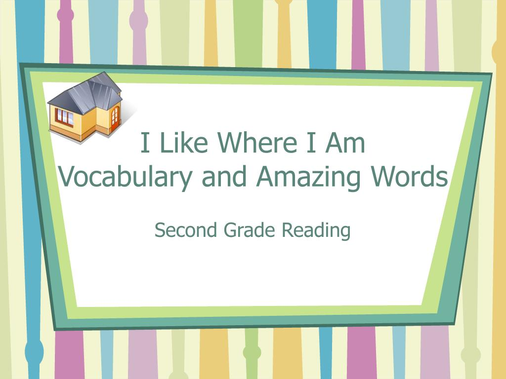 i like where i am vocabulary and amazing words l.